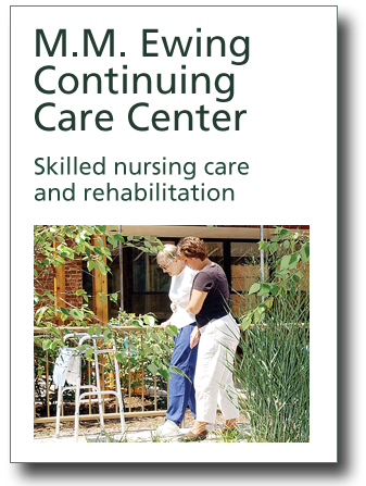 M.M. Ewing Continuing Care Center